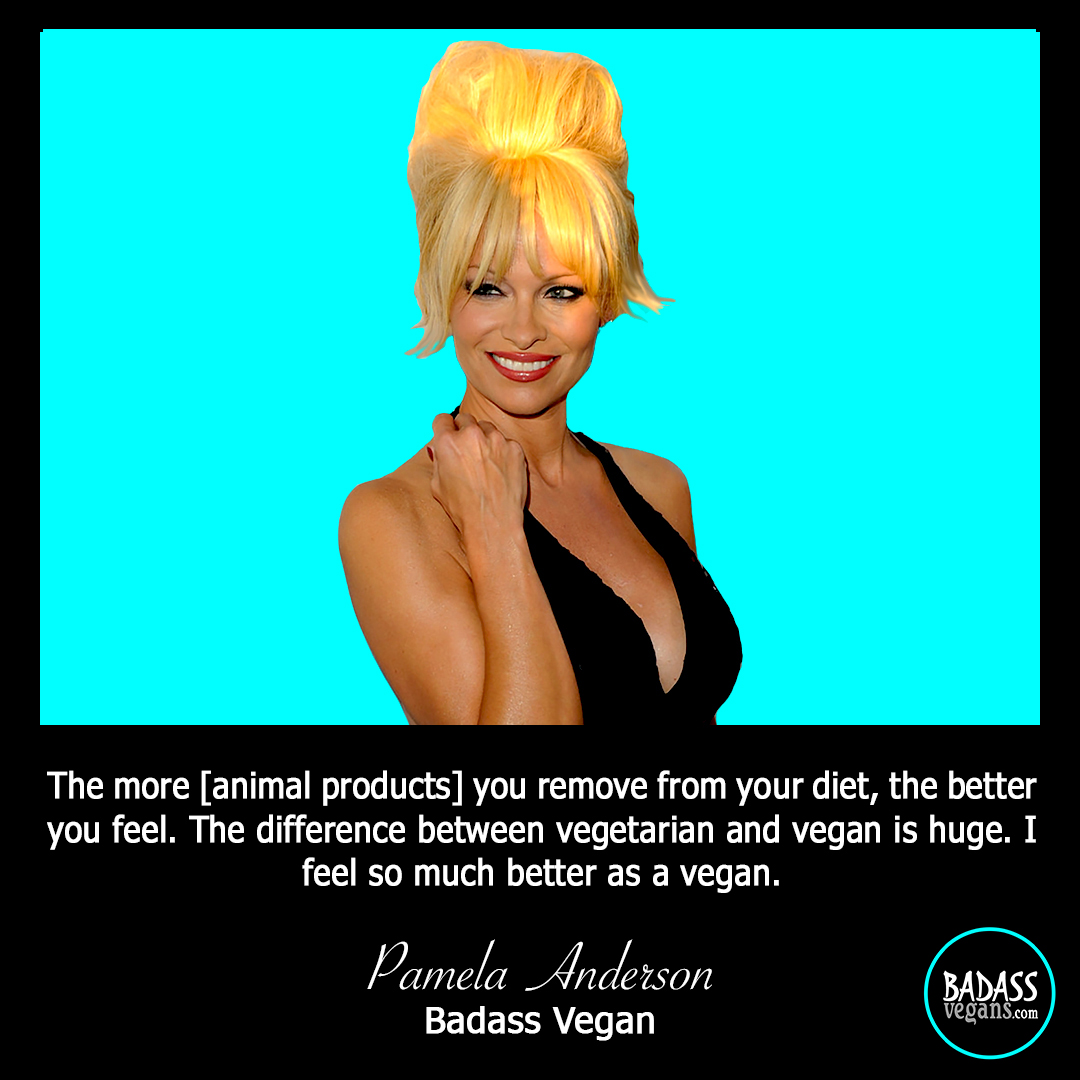 Pamela Anderson is a Vegan